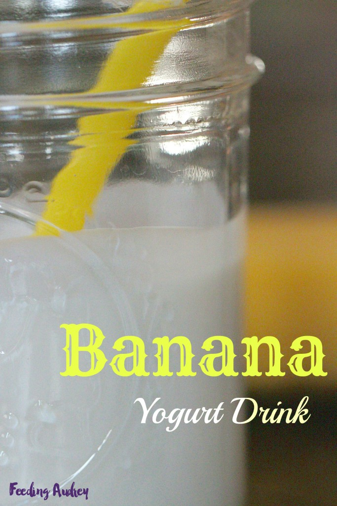 banana yogurt drink www.feedingaudrey.com