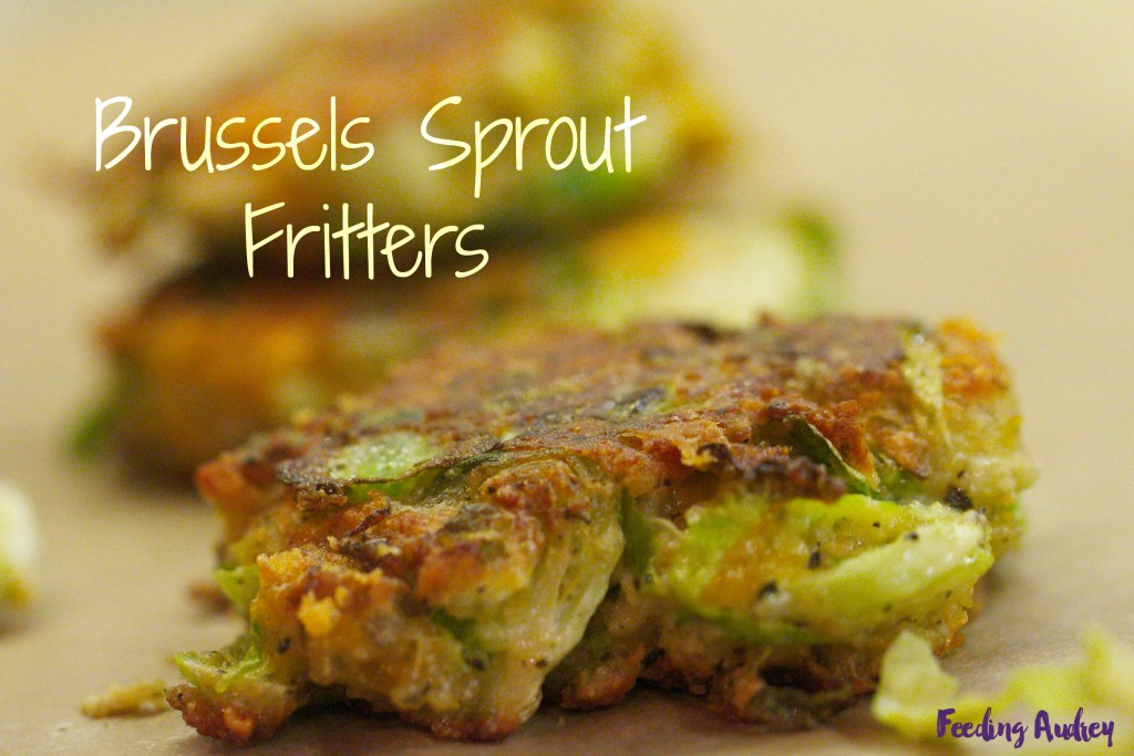 Brussels Sprout Fritters www.feedingaudrey.com